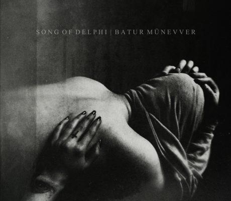 Batur Munevver – SONG OF DELPHI