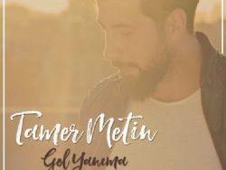 """Tamer Metin """"Gel Yanıma"""""""